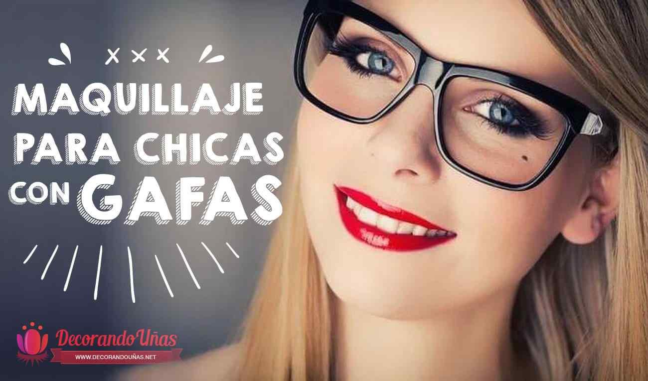Look de maquillaje para chicas con gafas