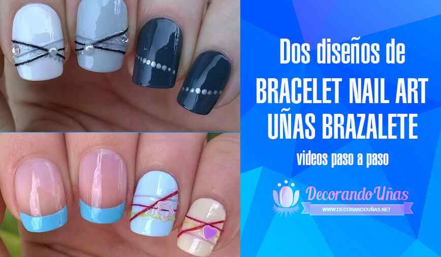 Diseños de uñas brazalete