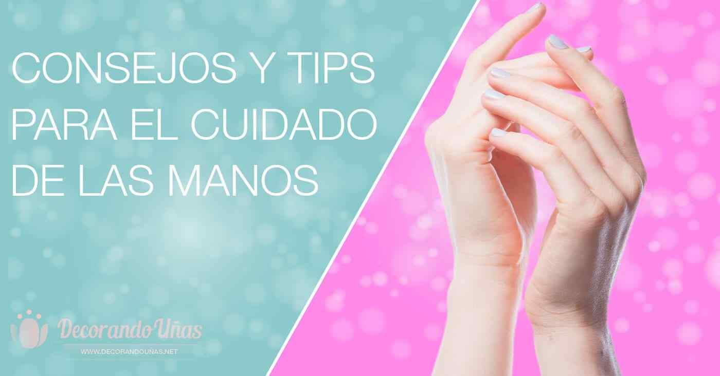 Tips para el cuidado de las manos