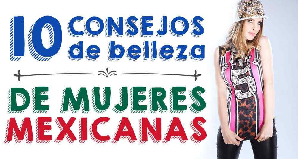 consejos-de-belleza-mujeres-mexicanas