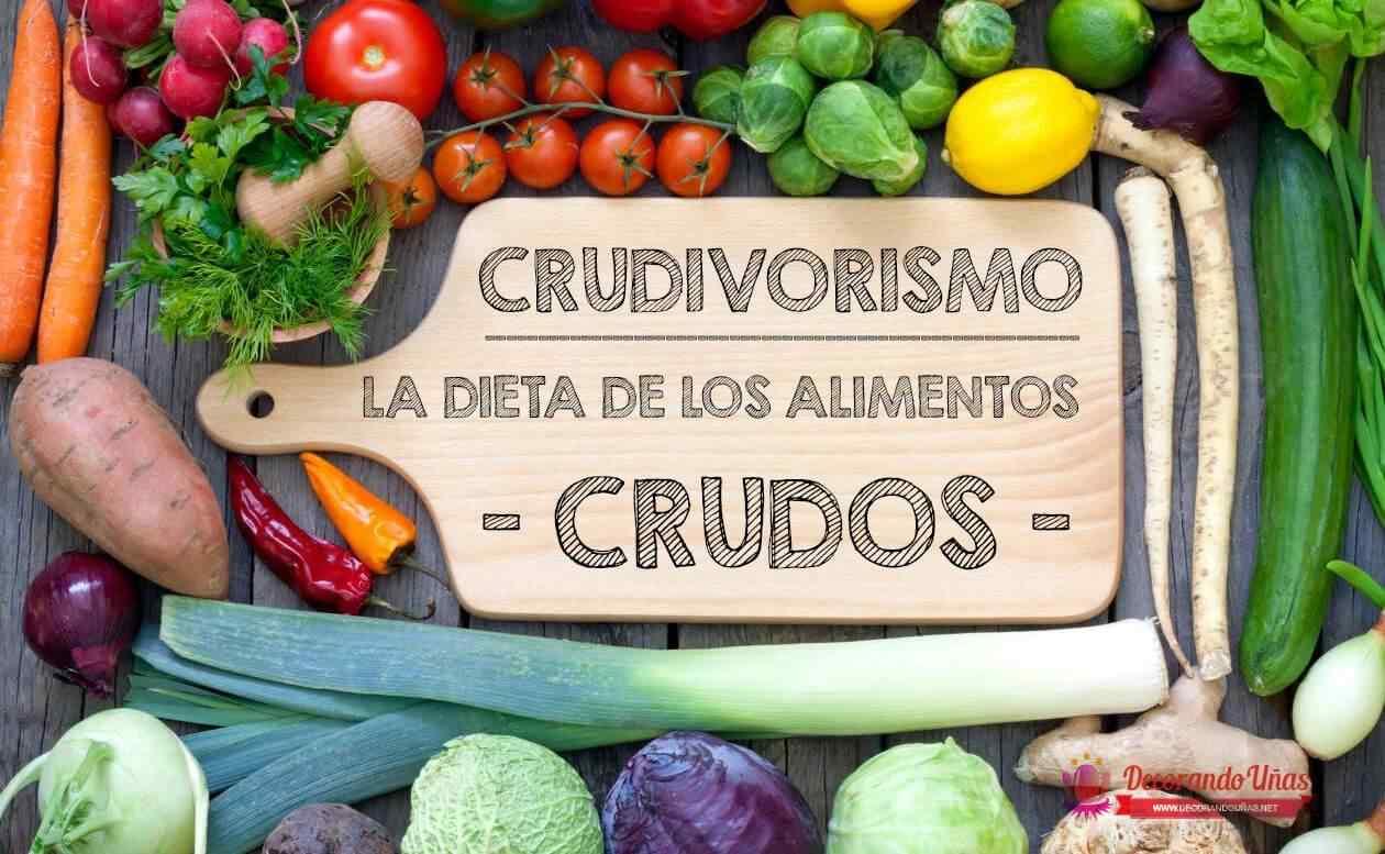 Crudivorismo dieta alimentos crudos
