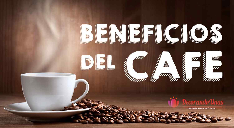 Propiedades y beneficios del cafe
