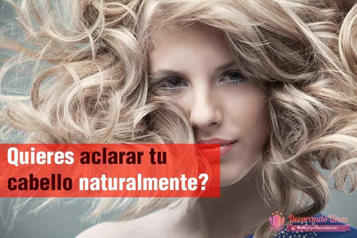 aclarar cabello naturalmente