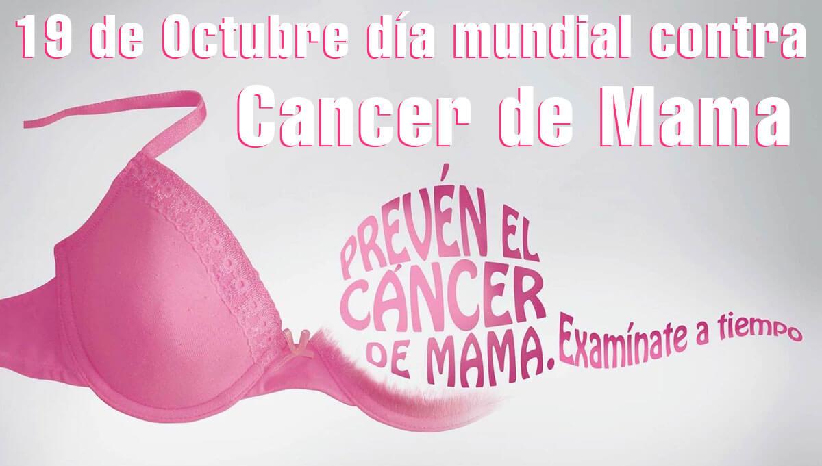 19 De octubre día mundial contra el cancer de mama