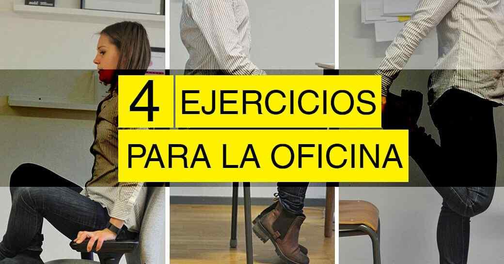 4 Ejercicios fáciles que podes hacer en la oficina y evitar dolores