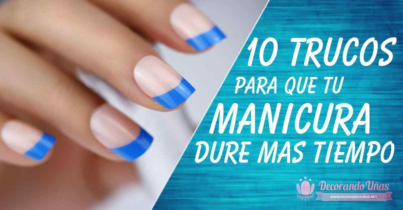 Tips para que tu decoración de uñas dure más 1