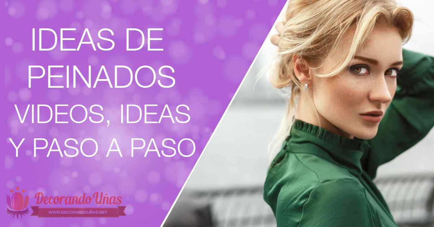 Ideas de peinados